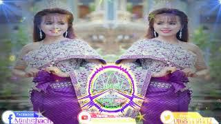 Gái Quê .Phiên Bản Nhạc Khmer Remix Cực Hay ( DJ Mekong ) Srey khmer Duyen Hai