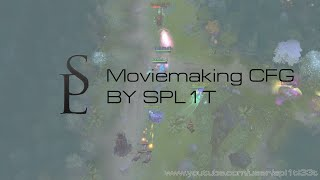 Dota 2 - Moviemaking CFG by spl1t