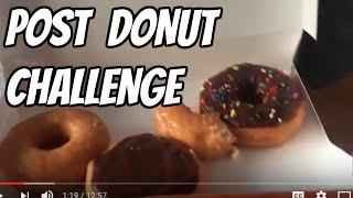 POST DONUT CHALLENGE  |   MORE FOOD PORN  |  Vlog 2017