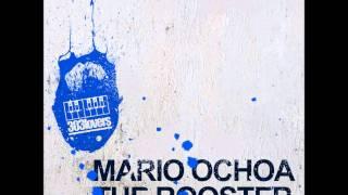 Mario Ochoa - The Rooster (Original Mix)