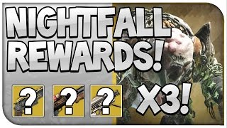 Destiny : NightFall Rewards X3!! Best Week I