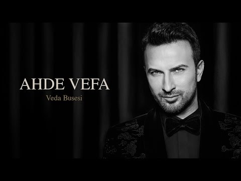 Tarkan Ahde Vefa - Veda Busesi