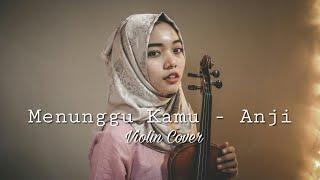 Menunggu Kamu - Anji | OST Jelita Sejuba | Violin Instrumental | Azalea Charismatic
