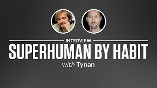Optimize Interview: Superhuman by Habit with Tynan