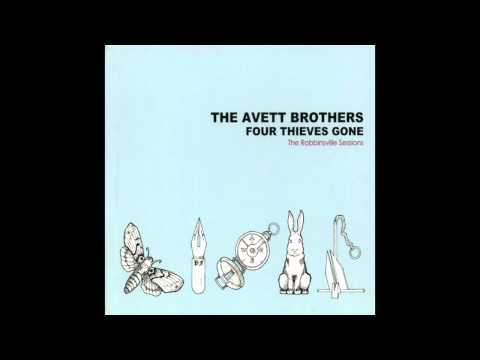 The Avett Brothers - Four Thieves Gone