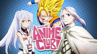 Localization Woes - IGN Anime Club Episode 2