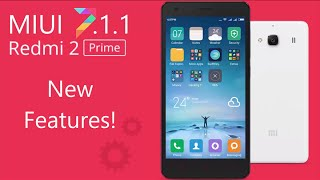 MIUI 7.1.1.0 KHJMICK Redmi 2 Prime All New Features