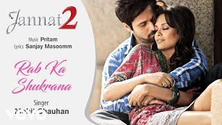 download lagu Rab Ka Shukrana -   Song  Jannat gratis