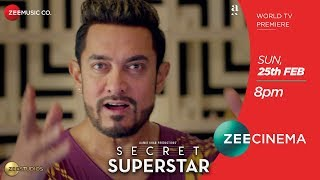 Aamir Khan | Zaira Wasim | Secret Superstar Sun, 25th Feb, 8 PM