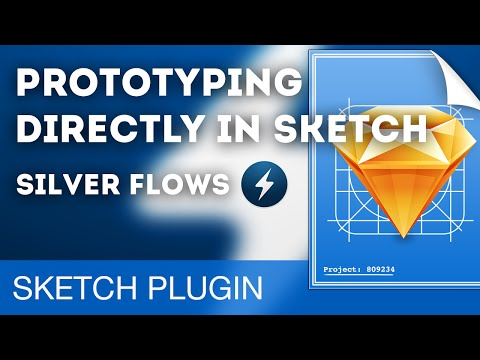 Prototyping directly in Sketch 3 using Silver Flows • Sketch 3 Plugins Tutorial & Design Workflow