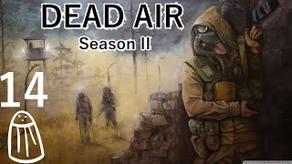 Salty plays Stalker: Dead Air (Season II) - 14 The cruelty of the Zone