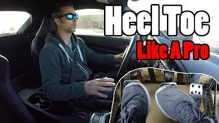 How To Heel Toe Downshift Like a Pro!