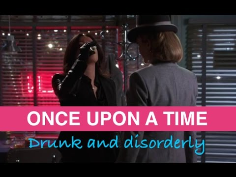 Once Upon A Time - Drunk and Disorderly