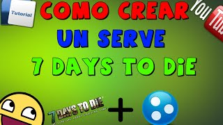 Como crear un server de 7 days to die alpha 4 con hamachi Bien explicado 2014 - 2015