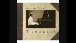 Michael Dulin Simply Satie Timeless