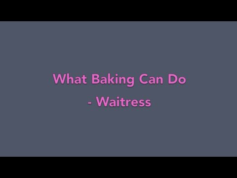 What Baking Can Do - Waitress (Piano Cover)