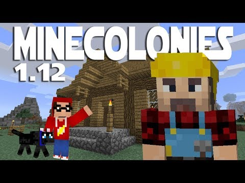 Minecraft Minecolonies 1.12 ep 1 - Getting Started With A New Colony - Minecraft 1.12