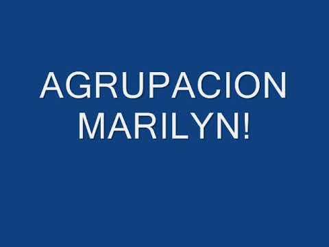 Agrupacion Marilyn-Su Florcita [con letras]