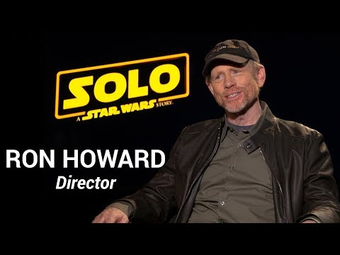 Ron Howard On Directing SOLO: A STAR WARS STORY