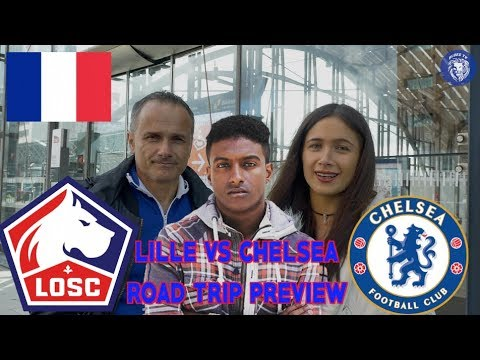LILLE VS CHELSEA || ROAD TRIP Preview (Ft Sophie's DAD)
