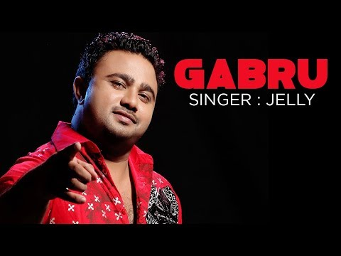 Gabroo full song   Jelly New Punjabi Album