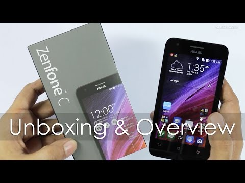 Asus Zenfone C Unboxing & Hands On Overview