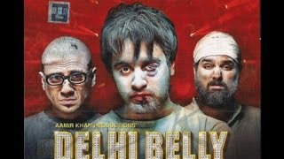 Delhi Belly (2011) - Official Trailer