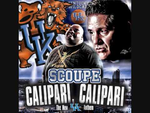 Scoupe - Calipari, Calipari - NEW University of Kentucky Basketball Theme Song