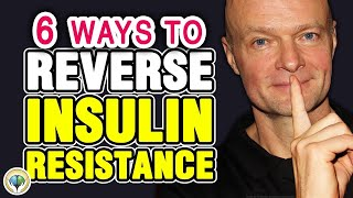 6 Best Secrets To Reverse Insulin Resistance Naturally & Change Your Life