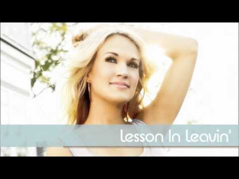 Carrie Underwood - Lesson In Leavin'