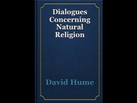 david hume dialogues concerning natural religion essay Analysis of diaglogues concerning natural religion by david hume  word count: professor nelson philosophical perspectives 12 october 2012 writing assignment #1 dialogues concerning natural religion by david hume is a philosophical piece concerning the existence of god - analysis of diaglogues concerning natural religion by david hume introduction.