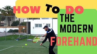 How to learn the modern forehand for all levels