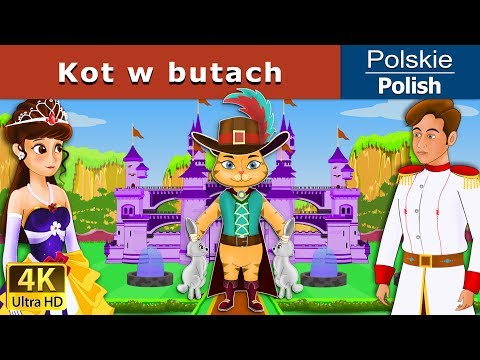 kot w butach - bajki na dobranoc dla dzieci po polsku - 4K UHD - Polish Fairy Tales