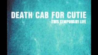 Watch Death Cab For Cutie This Temporary Life video