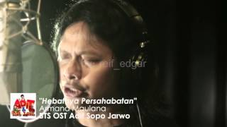 Armand Maulana   Hebatnya Persahabatan   ( BTS OST Adit & Sopo  Jarwo )