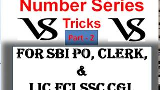Number Series Tricks for SBI PO & Clerk Bank PO and FCI SSC CGL