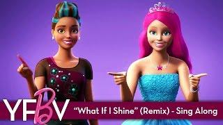 """WHAT IF I SHINE?"" (REMIX) - Lyric Music Video | Barbie™ in Rock 'N Royals (HD)"