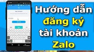 Hướng dẫn đăng ký tài khoản Zalo trên điện thoại mới nhất