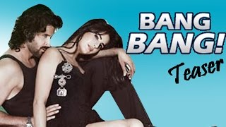 Bang Bang! Official Teaser | Hrithik Roshan & Katrina Kaif | Things you didnt know!