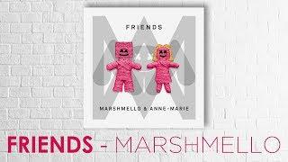 Download Lagu [Vietsub] FRIENDS - Marshmello & Anne Marie Gratis STAFABAND