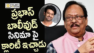 Krishnam Raju gives Clarity on Prabhas Bollywood Movie
