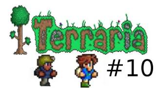 Terraria Multiplayer Gameplay Part 10 with Sly Junk PBat and Gassy