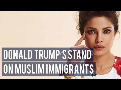 Priyanka Chopra calls Donald Trump's stand on Muslim immigrants primitive!