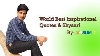 World Best Inspirational Quotes & Shyaari  by XsSumit | Motivational Video Hindi|