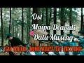 Ost Film Maipa Deapati & Datu Museng, Tlah Terjadi   Nunie Wijazz Feat. Art2tonic