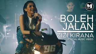 Zizi Kirana - Boleh Jalan (OFFICIAL MUSIC VIDEO)