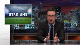 Last Week Tonight with John Oliver: Stadiums