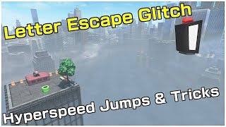 "LETTER ESCAPE GLITCH - ""I"" IS FOR 'IMPOSSIBLE' JUMP 