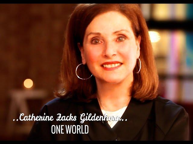 ONE WORLD: CATHERINE ZACKS GILDENHORN & DEEPAK CHOPRA