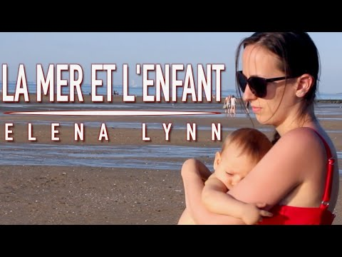 La mer et l'enfant - cover by Elena Lynn